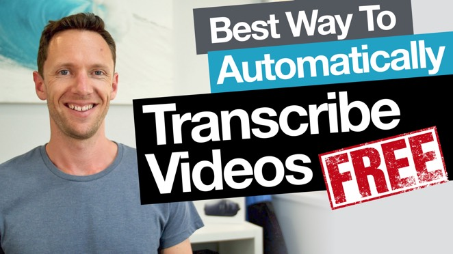 The Best Way To Automatically Transcribe Videos… Free! - Transcription