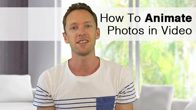 How To Animate Photos in Videos - Image