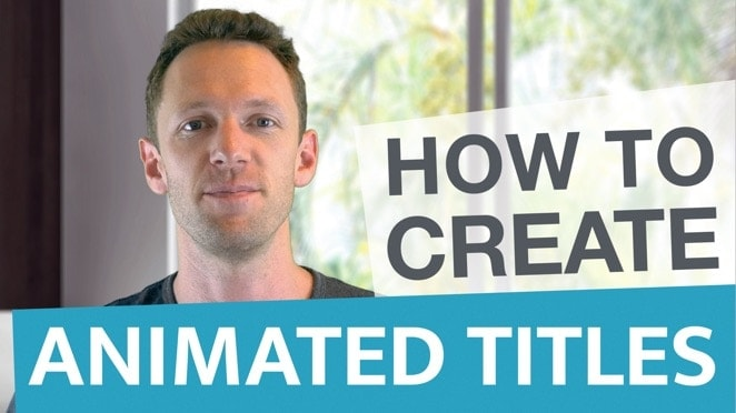 How To Create Animated Titles For Videos - Public Relations