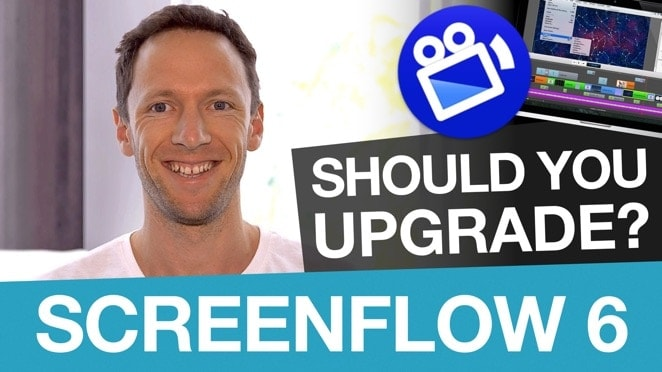 Screenflow 6: What's new? and should you upgrade from Screenflow 5? - Banner