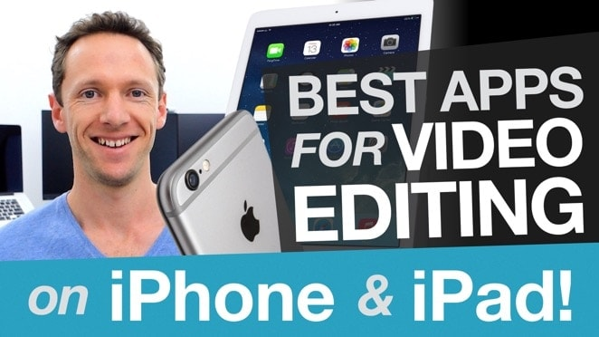 Editing Video on iPhone & iPad: Best Video Editing Apps for iOS - iOS