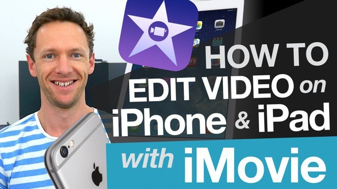 Editing Video on iPhone & iPad: Editing with iMovie on iOS - iMovie