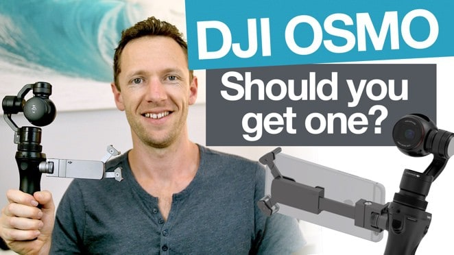 DJI Osmo: Should you get one? (and why I'm upgrading) - Osmo