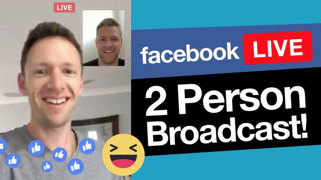 Facebook Live with Multiple Presenters: How to do 2 person broadcasts! - Public Relations
