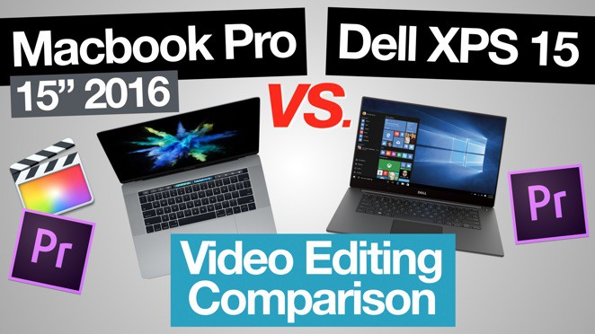 Macbook Pro 2016 vs Dell XPS 15 – Video Editing Comparison (Mac vs PC) - Dell XPS 15