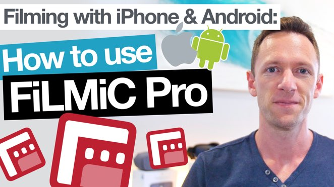 FiLMiC Pro Tutorial – Filming with iPhone & Android Camera Apps! - FiLMiC Inc.