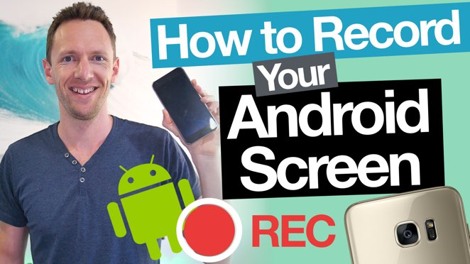 Android Screen Recording: How to record your Android screen! - Public Relations