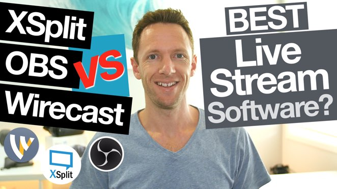 XSplit vs OBS vs Wirecast: Best Live Streaming Software for Mac and PC (Comparison!) - XSplit