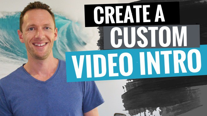 How to Make a Video Intro for YouTube (Full Tutorial!) - YouTube