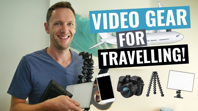 Travel Video Gear: What's in my Filming Travel Kit? - Camera