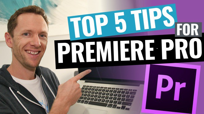 5 Adobe Premiere Pro Editing Tips to Edit Videos FASTER! - Adobe Premiere Pro