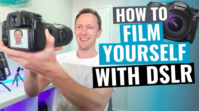 How to Film Yourself with a DSLR! - Digital camera