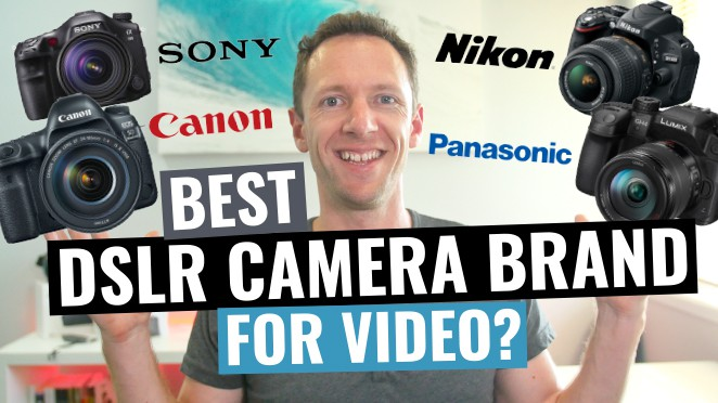 Best DSLR Brands for Video? Canon vs Nikon vs Sony vs Panasonic Cameras! - Mirrorless interchangeable-lens camera