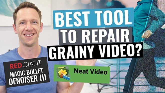 Repair Grainy Footage & Fix Noisy Video: Red Giant Denoiser vs NEAT
