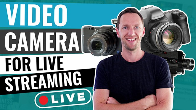 How to use a video camera for live streaming