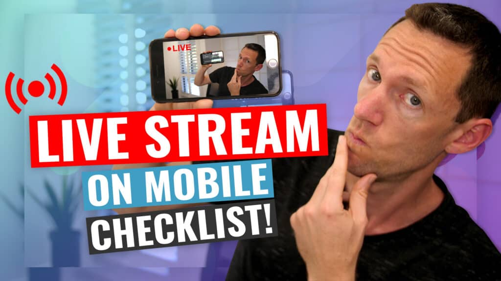 Thumbnail How to Live Stream on Mobile Step by Step Checklist!
