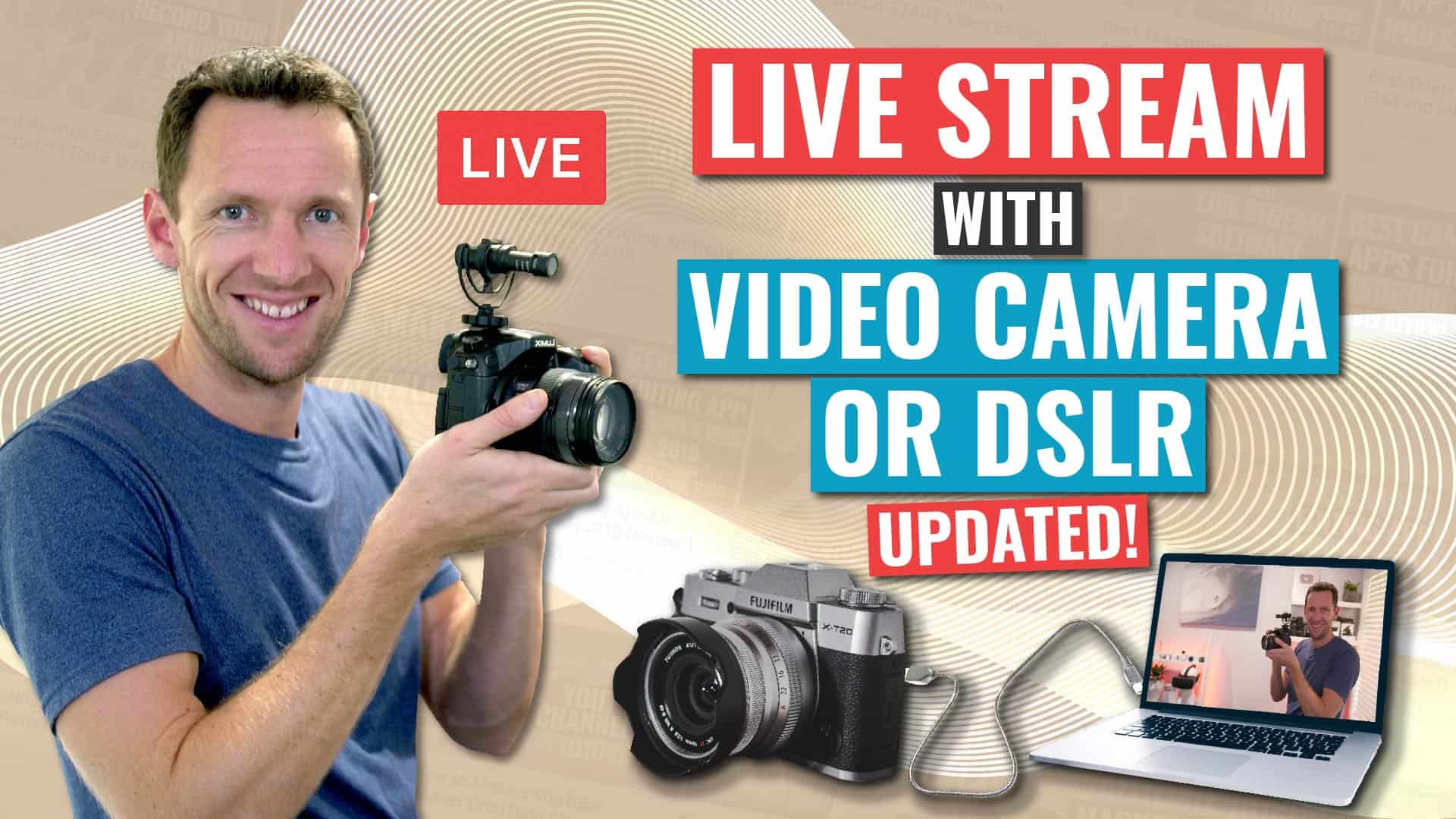 How to Live Stream with a Video Camera or DSLR (as a ...