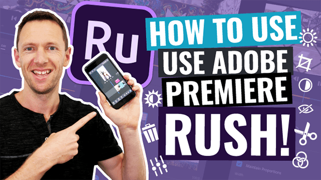 Adobe Premiere Rush Tutorial