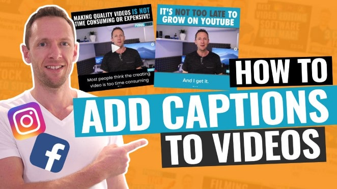 how to add captions to videos