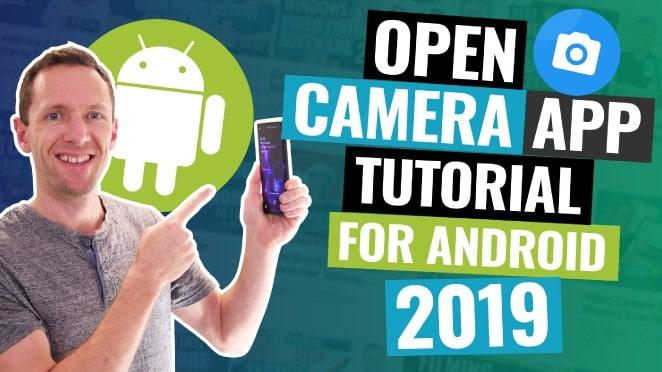 Open Camera App TUTORIAL (2019 Android Camera Apps)