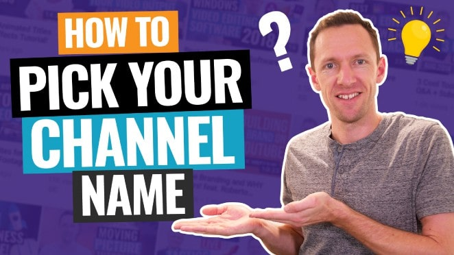 YouTube Channel Names - 6 Steps to Pick Your Channel Name!