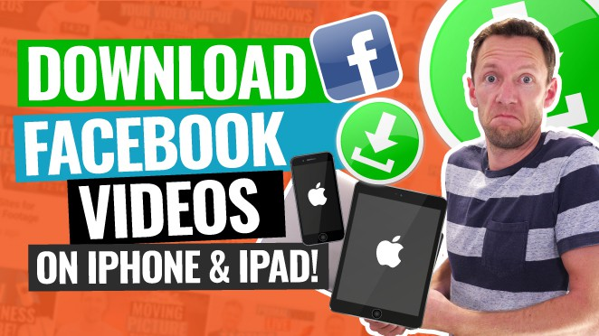 How to Download Facebook Videos on iPhone and iPad!