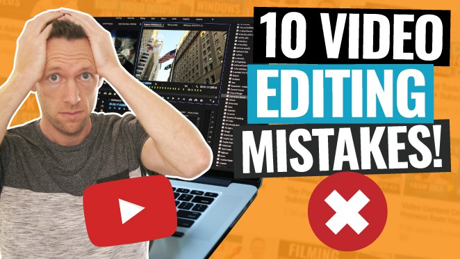 10 Mistakes NEW Video Editors Make (Video Editing for Beginners!)