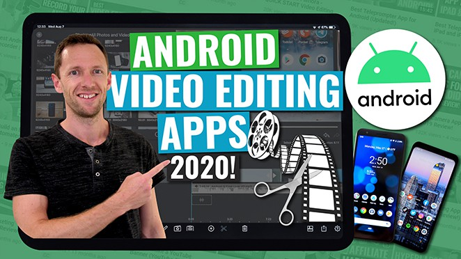 Best Video Editing Apps for Android 2020