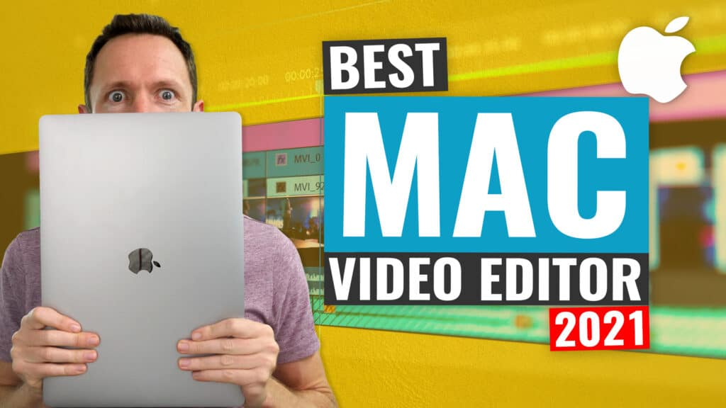 Best Video editing software for Mac 2021 Review