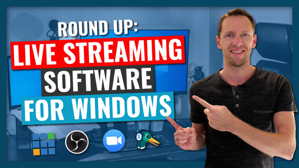 Best Live Stream Software for WINDOWS PC 2020 Review