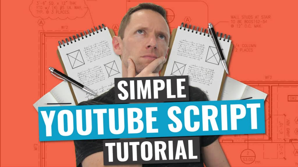 How To Make A Good YouTube Video - The ULTIMATE Video Script Structure!