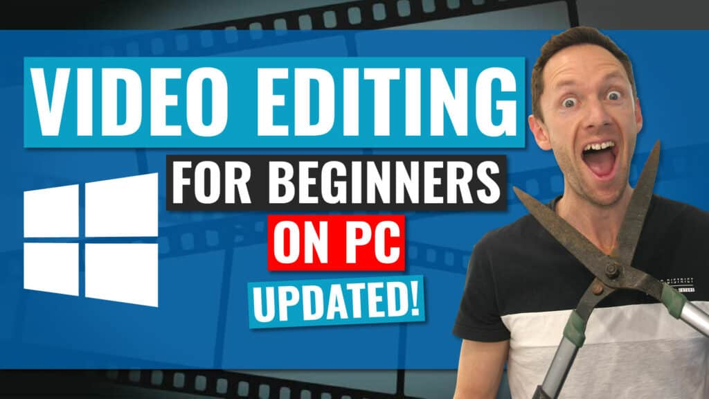 Video Editing for BEGINNERS on WINDOWS PC (Updated Tutorial!)
