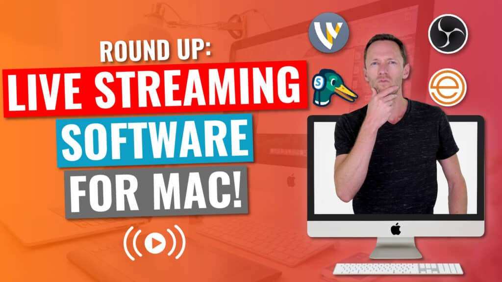 Best Live Streaming Software for Mac 2020 Review