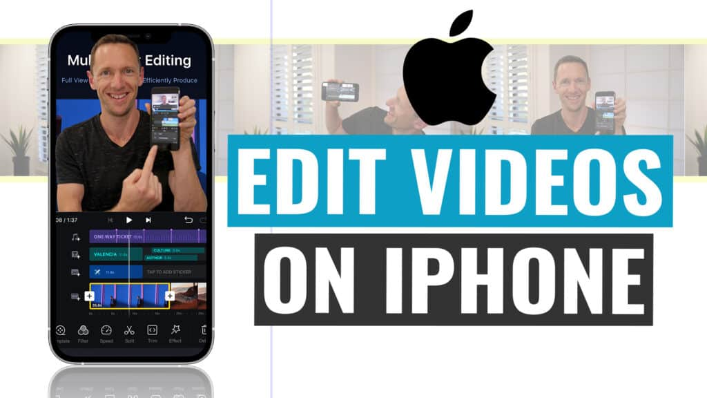 The Complete Beginners Guide to Editing on iPhone