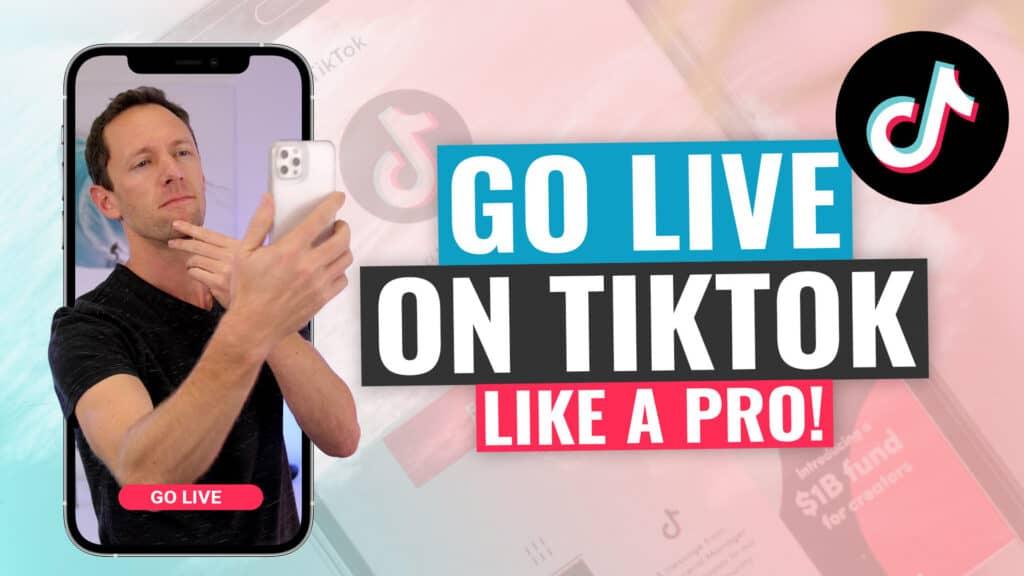 How to go LIVE on TikTok (like a Pro!)