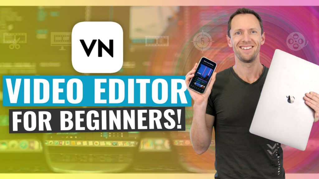 VN Video Editor - COMPLETE Tutorial for Beginners! (iPhone, Android & Mac)