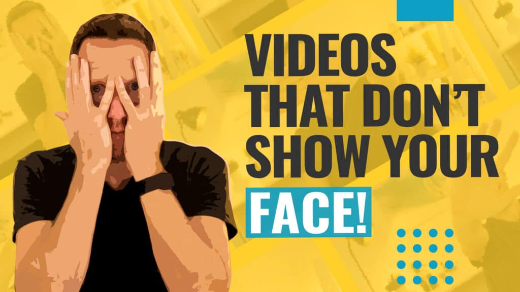 How to Make YouTube Videos Without Showing Your Face (Faceless Video Ideas!)