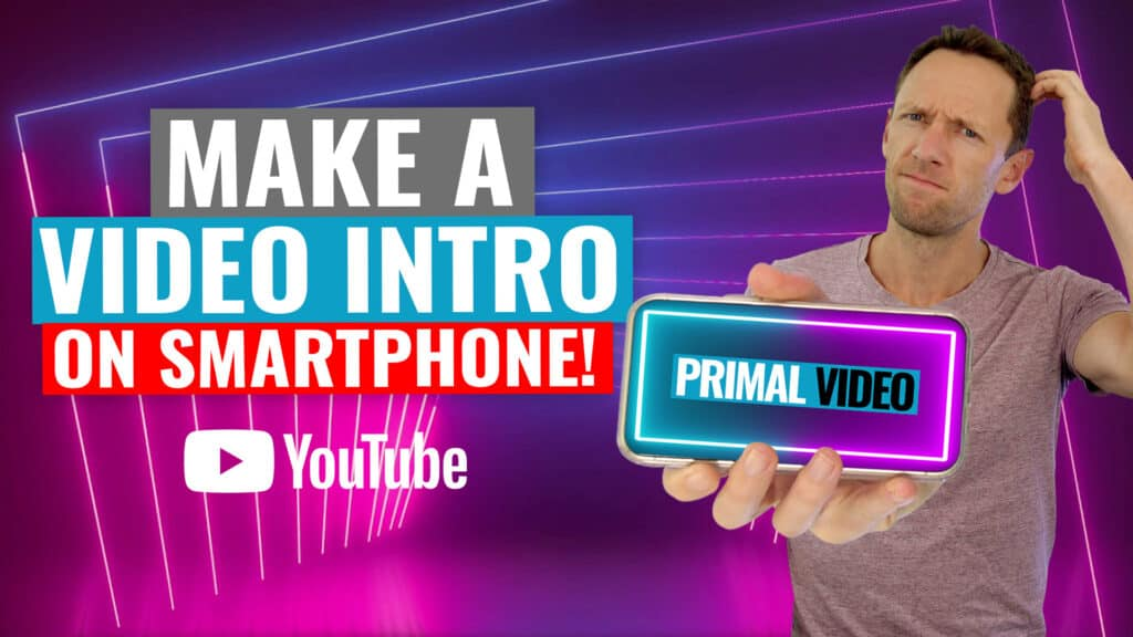 How to Make a Video Intro for YouTube on SMARTPHONE (iPhone & Android!)